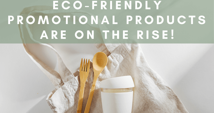 eco-friendly promotional products
